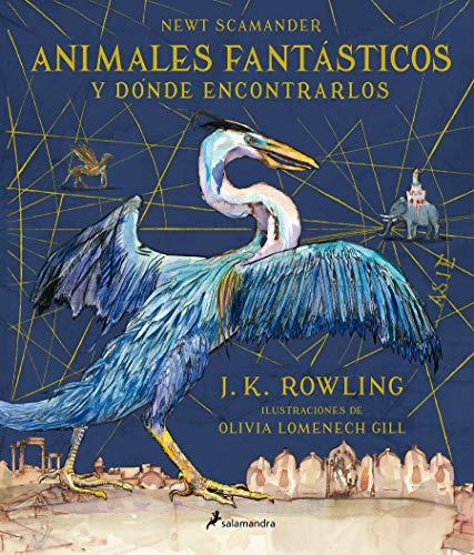 ANIMALES FANTÁSTICOS - ILUSTRADO (Un libro de la biblioteca de Hogwarts [edición ilustrada])