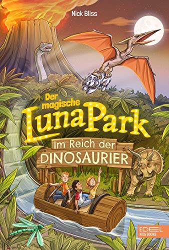 Der magische Lunapark: Im Reich der Dinsoaurier
