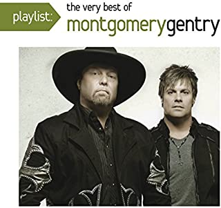Playlist: Very Best of by Montgomery Gentry