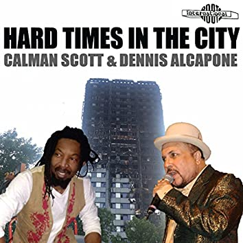 Hard Times in the City