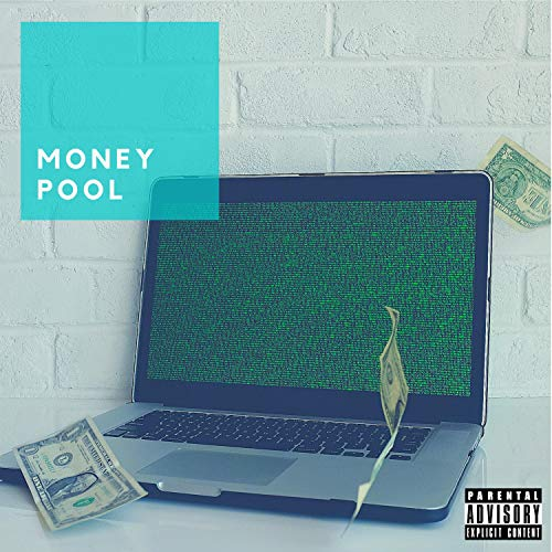 Money Pool [Explicit]
