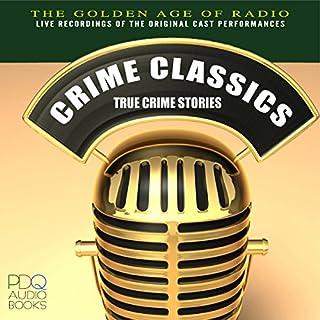 Crime Classics: True Crime Stories cover art