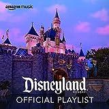 Disneyland Resort Official Playlist