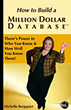How to Build a Million Dollar Database