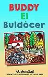 Buddy El Buldócer (Motivación para Niños nº 3)