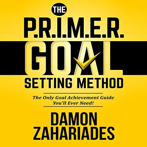 The P.R.I.M.E.R. Goal Setting Method audiobook cover art