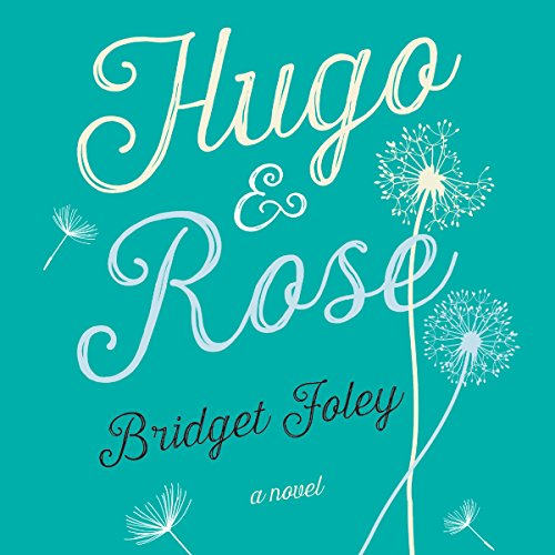 Hugo and Rose audiobook cover art