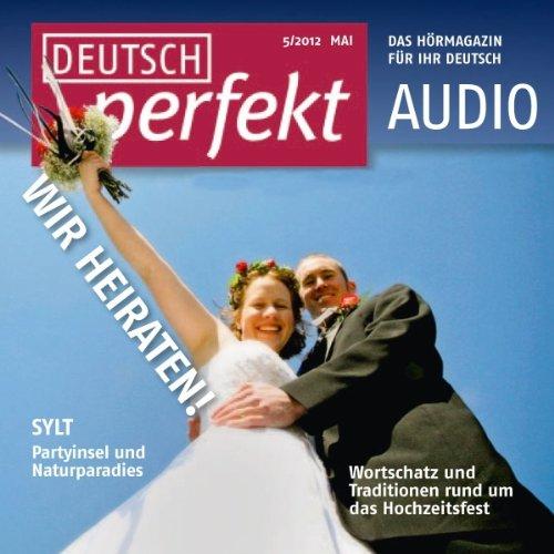 Deutsch perfekt Audio. 5/2012 Titelbild
