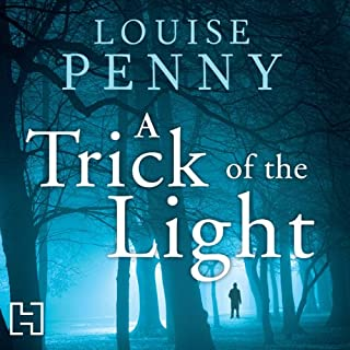 A Trick of the Light                   By:                                                                                                                                 Louise Penny                               Narrated by:                                                                                                                                 Adam Sims                      Length: 12 hrs and 8 mins     88 ratings     Overall 4.6