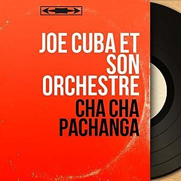 Cha Cha Pachanga (Mono Version)
