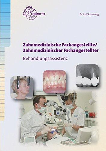 Zahnmedizinische Fachangestellte: Behandlungsassistenz