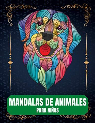 Mandalas de Animales para Niños: 65 mandalas de animales para niños de 8 años en adelante fomentan la creatividad con el libro para colorear mandalas para niños, un gran regalo