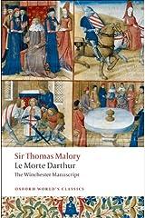 Le Morte Darthur: The Winchester Manuscript (Oxford World's Classics) Kindle Edition