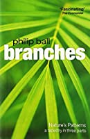 Branches: Nature's Patterns: a Tapestry in Three Parts (Natures Patterns)