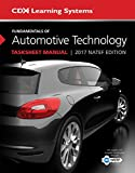 Fundamentals of Automotive Technology Tasksheet Manual: 2017 NATEF Edition