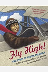 Fly High!: The Story of Bessie Coleman Perfect Paperback