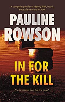 In for the Kill: Mystery Thriller by [Pauline Rowson]
