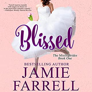 Blissed     Misfit Brides, Book 1              By:                                                                                                                                 Jamie Farrell                               Narrated by:                                                                                                                                 Karen White                      Length: 11 hrs and 35 mins     Not rated yet     Overall 0.0