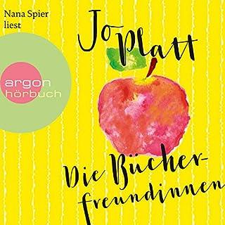 Die Bücherfreundinnen                   Autor:                                                                                                                                 Jo Platt                               Sprecher:                                                                                                                                 Nana Spier                      Spieldauer: 9 Std. und 5 Min.     28 Bewertungen     Gesamt 4,0