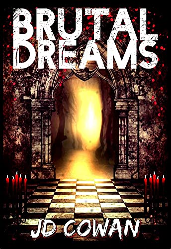 Brutal Dreams by [J.D. Cowan, L. Jagi Lamplighter]
