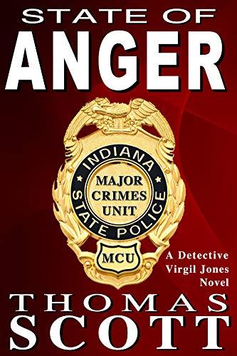 State of Anger: A Mystery Thriller Novel (Detective Virgil Jones Mystery Thriller Series Book 1)