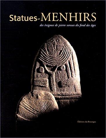 Statues-menhirs, des énigmes de pierre venues du fond des âges