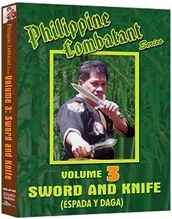 Philippine Combative Arts Vol. 3 - Sword and Knife Espada y Daga