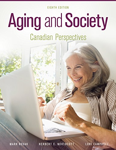 Aging and Society: Canadian Perspectives