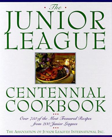 Junior League Centennial Cookbook