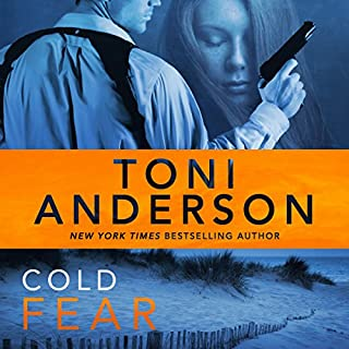 Cold Fear     Cold Justice Series, Volume 4              Written by:                                                                                                                                 Toni Anderson                               Narrated by:                                                                                                                                 Eric G. Dove                      Length: 10 hrs and 59 mins     Not rated yet     Overall 0.0
