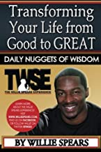 Transforming Your Life from Good to Great Daily Nuggets of Wisdom