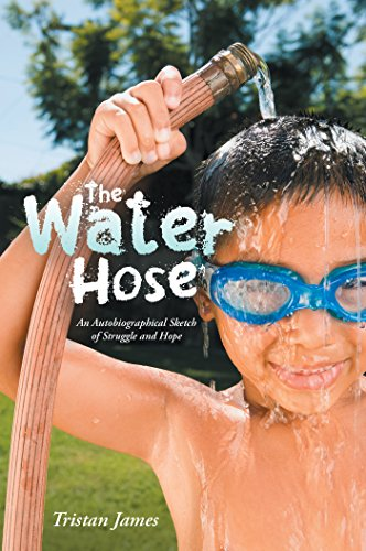 The Water Hose: An Autobiographical Sketch of Struggle and Hope (English Edition)
