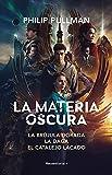 Estuche La Materia Oscura (Pack digital): La brújula dorada - La daga - El catalejo lacado