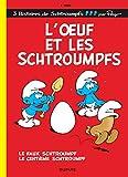 Les Schtroumpfs - Tome 4 - L'?uf et les Schtroumpfs: Les Schtroumpfs 4/L'oeuf et les Schtroumpfs