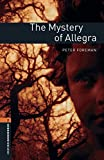 Oxford Bookworms Library: Level 2:: The Mystery of Allegra Audio Pack
