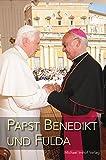 Papst Benedikt und Fulda
