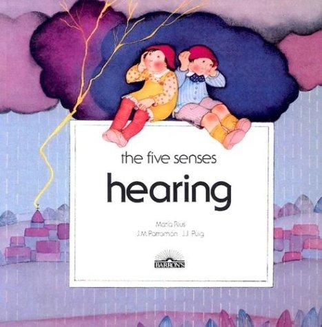 Hearing (The Five Senses) by Maria Rius (1985-04-30)