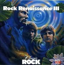 Classic Rock: Rock Renaissance III