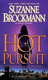 Hot Pursuit: A Novel (Troubleshooters Book 15)