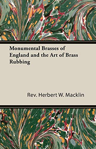 Monumental Brasses of England and the Art of Brass Rubbing (English Edition)