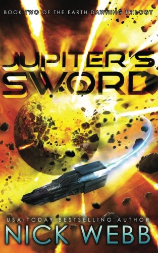 Jupiter's Sword: Book Two of the Earth Dawning Series (Volume 2) ~ TOP Books