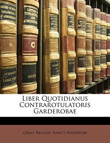 Liber Quotidianus Contrarotulatoris Garderobae