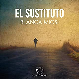 El sustituto [The Substitute] audiobook cover art