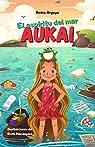 Aukai. El espíritu del mar. par Argaya
