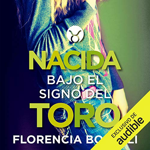 Nacida Bajo el Signo del Toro [Born Under the Sign of the Bull] audiobook cover art
