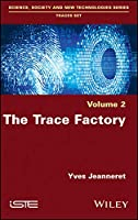 The Trace Factory