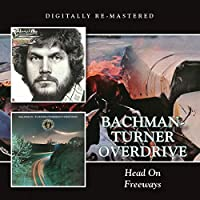 Head On/Freeway by Bachman-Turner Overdrive