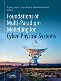 Foundations of Multi-Paradigm Modelling for Cyber-Physical Systems (English Edition)