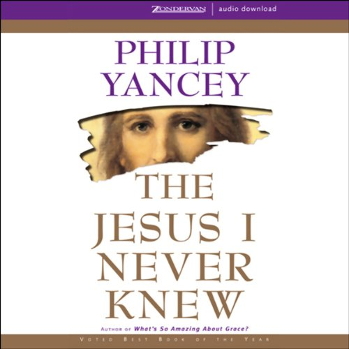 The Jesus I Never Knew  audiobook cover art