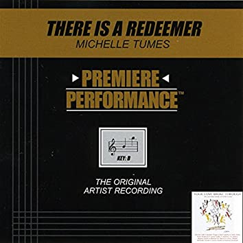 Premiere Performance: There Is A Redeemer